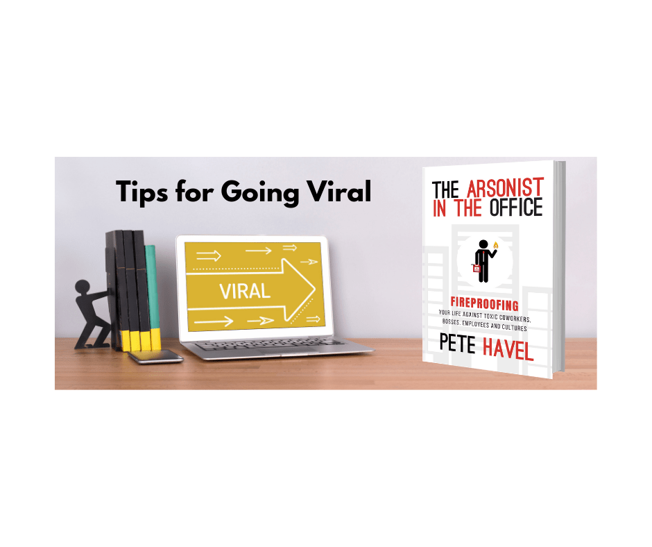 Going Viral–Tips From A Guy Creating His Own Luck