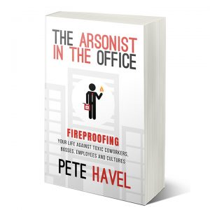The Arsonist in the Office